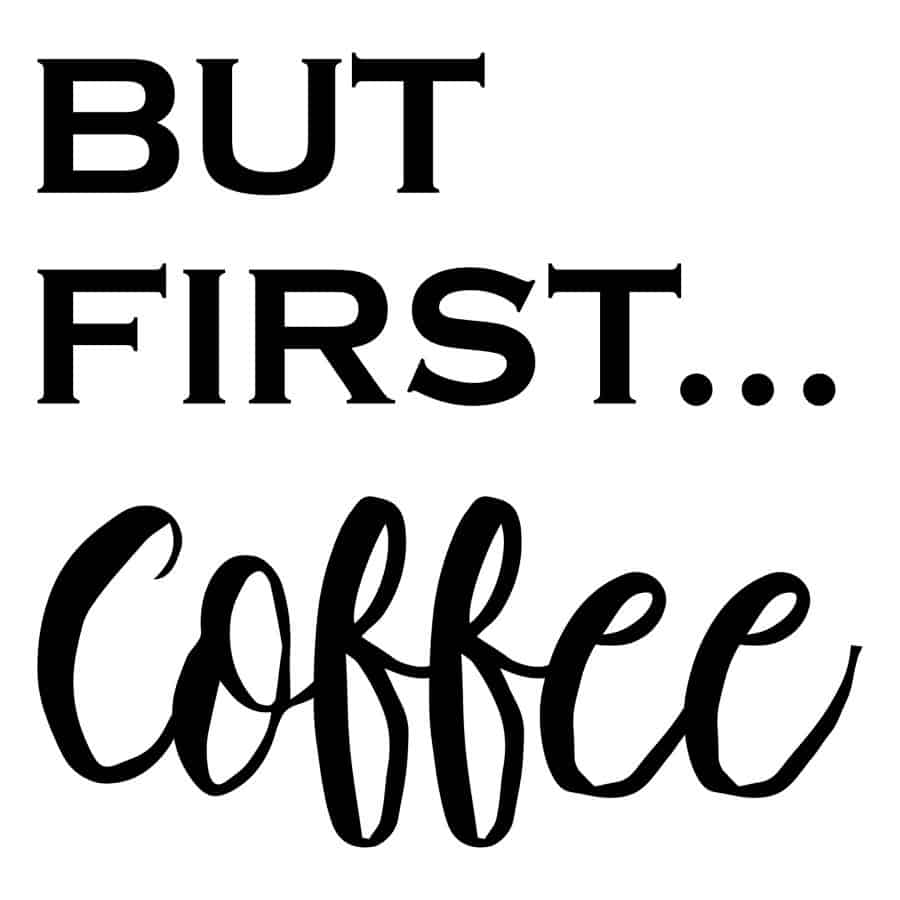 But First Coffee design