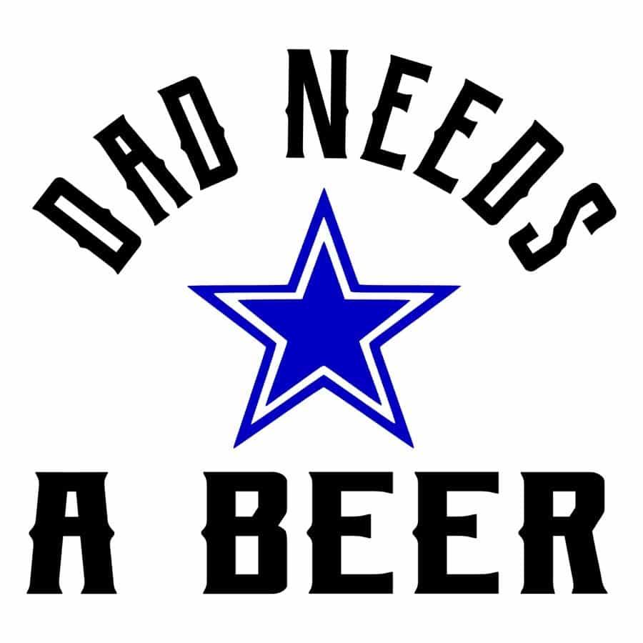 Dad Needs a Beer (Cowboys) design