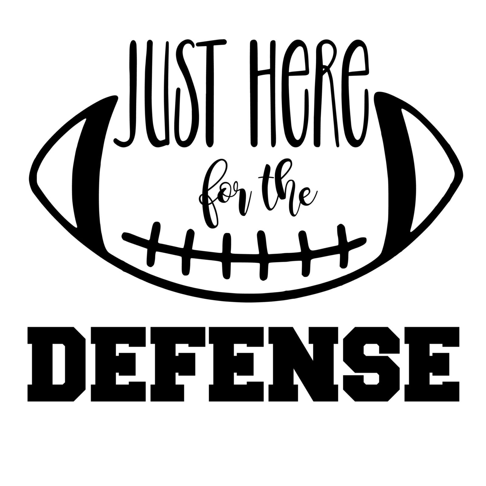 Just Here for the Defense design