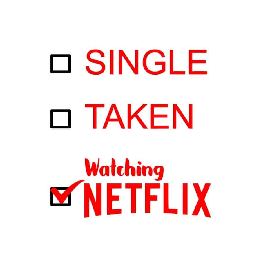 Valentines (Single Taken Netflix)